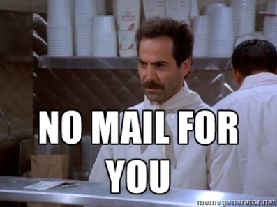 no mail for you